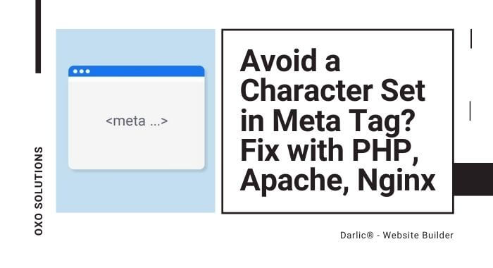 Avoid a Character Set in Meta Tag? How to Fix with PHP, Apache, Nginx