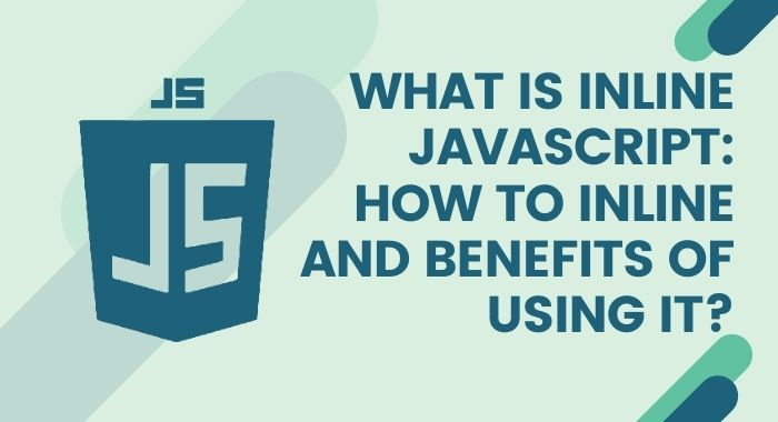 What is Inline Javascript: How to Inline and Benefits of Using it-oxo-solution-digital-marketing-sompany