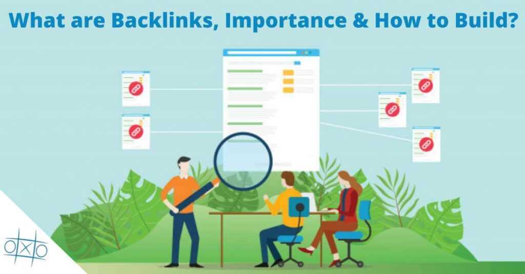 What are Backlinks, Importance, Advantages, How to Build Backlinks-OXO Solutions