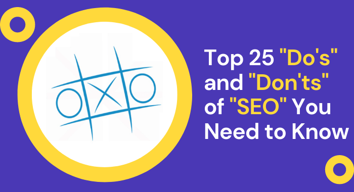 Top 25 Dos and Donts of SEO You Need to Know-oxosolutions